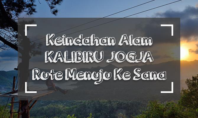 COVER Kalibiru Jogja Gogonesia
