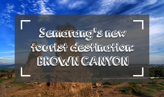 brown-canyon-semarang-COVER